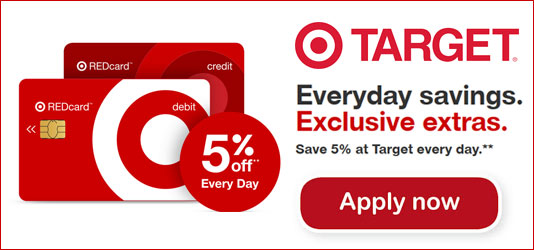 Everyday savings.  Exclusive extras. Save 5% at Target every day